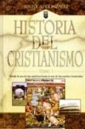 Historia del Cristianismo, Tomo 1