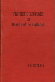Prophetic Lectures on Daniel & the Revelation