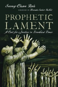 Prophetic Lament: A Call for Justice in Troubled Times