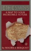 Ephesians: A Map to Your Incredible Future