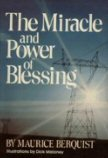 The Miracle and Power of Blessing