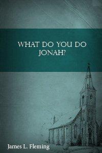 What Do You Do Jonah?