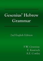 Gesenius' Hebrew Grammar, 2nd English Edition