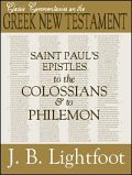 Saint Paul's Epistles to the Colossians and to Philemon