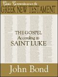 The Gospel According to St. Luke