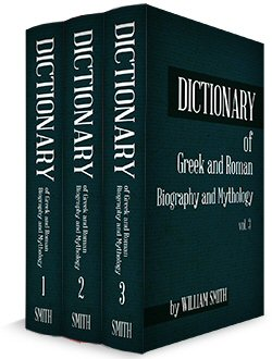 Dictionary of Greek and Roman Biography and Mythology (3 vols.)