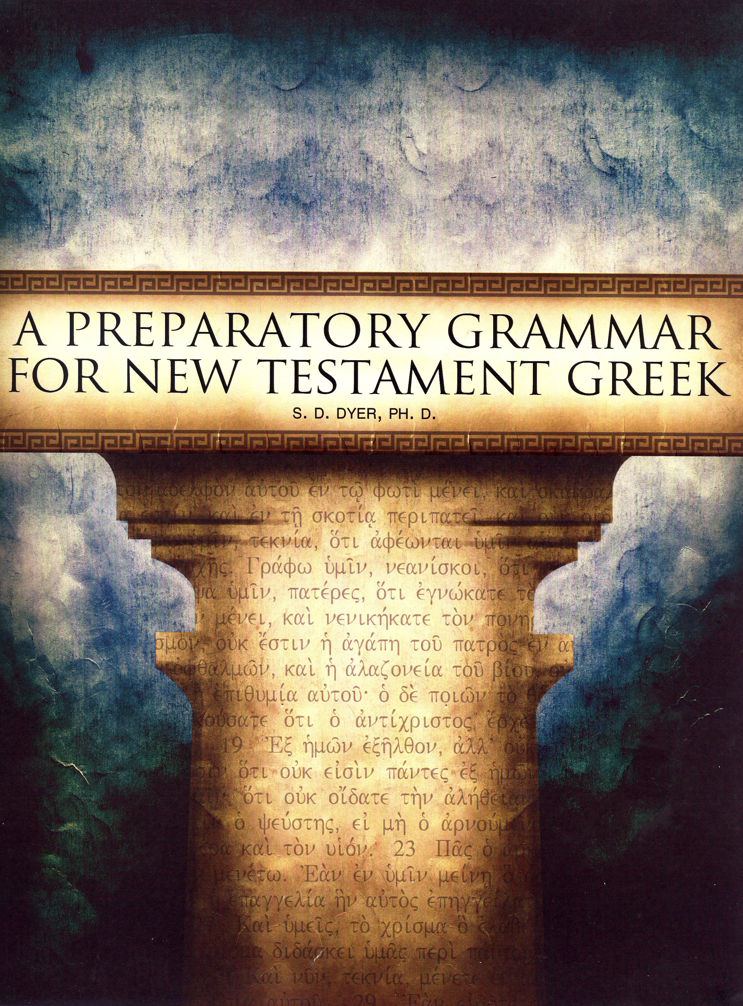 A Preparatory Grammar for New Testament Greek