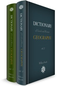 Dictionary of Greek and Roman Geography (2 vols.)