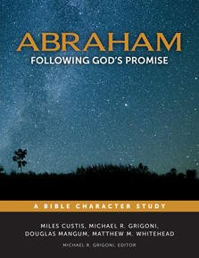 Abraham: Following God's Promise