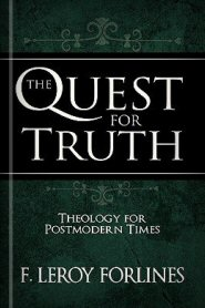 The Quest for Truth: Theology for Postmodern Times