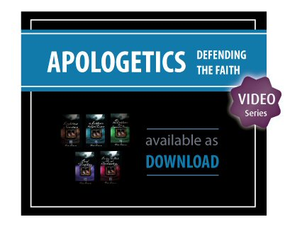 Apologetics: Defending the Faith Video Series