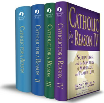 Catholic for a Reason Collection (4 vols.)