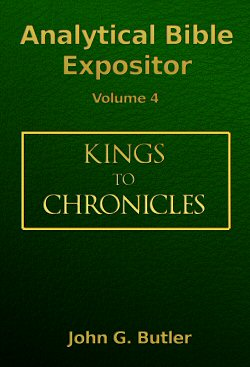 Analytical Bible Expositor: 1 Kings to 2 Chronicles