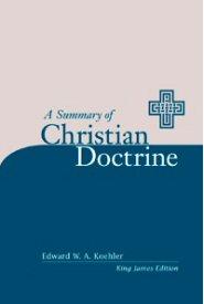 A Summary of Christian Doctrine