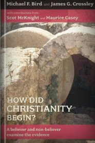 How Did Christianity Begin?