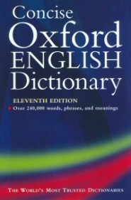 Concise Oxford English Dictionary, 11th ed.