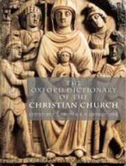 The Oxford Dictionary of the Christian Church, rev. ed.