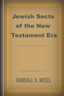 Jewish Sects of the New Testament Era