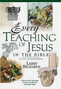Every Teaching of Jesus in the Bible