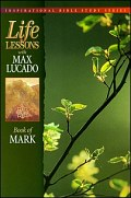 Life Lessons: Book of Mark