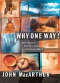 Why One Way? Defending an Exclusive Claim in an Inclusive World