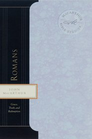MacArthur Bible Studies: Romans