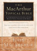 The MacArthur Topical Bible (MTB)