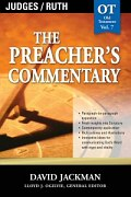 The Preacher's Commentary Series, Volume 7: Judges / Ruth