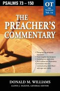 The Preacher's Commentary Series, Volume 14: Psalms 73-150