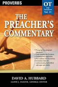 The Preacher's Commentary Series, Volume 15: Proverbs