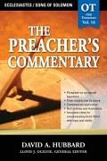 The Preacher's Commentary Series, Volume 16: Ecclesiastes / Song of Solomon