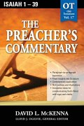 The Preacher's Commentary Series, Volume 17: Isaiah 1-39