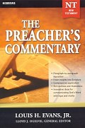 The Preacher's Commentary Series, Volume 33: Hebrews