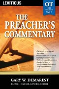 The Preacher's Commentary Series, Volume 3: Leviticus