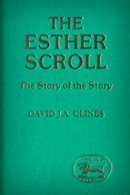 Esther Scroll: The Story of the Story