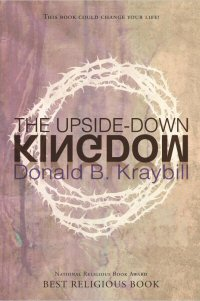 The Upside-Down Kingdom, updated ed.