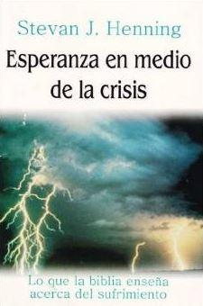 Esperanza en medio de la crisis