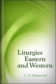 Liturgies Eastern and Western
