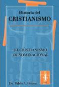 Historia del Cristianismo: El cristianismo denominacional