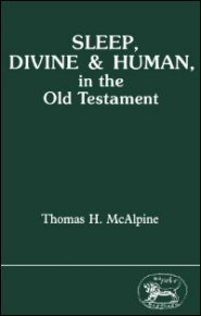 Sleep, Divine and Human, in the Old Testament