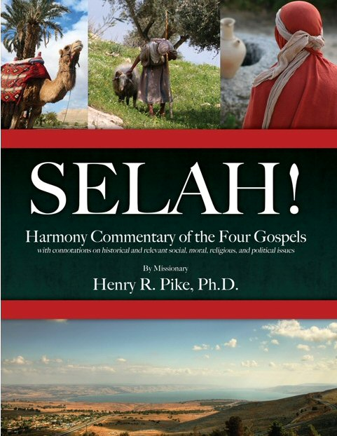 Selah!: Harmony Commentary of the Four Gospels