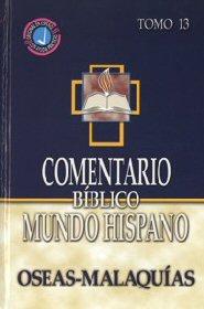 Comentario Bíblico Mundo Hispano Tomo 13: Oseas-Malaquías