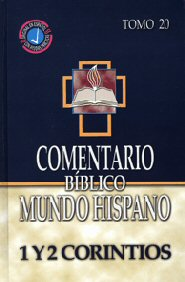 Comentario Bíblico Mundo Hispano Tomo 20: 1 y 2 Corintios