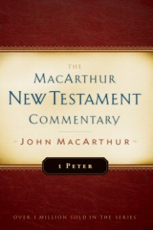 1 Peter: The MacArthur New Testament Commentary