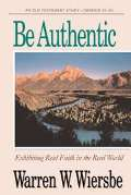 Be Authentic (Genesis 25-50)