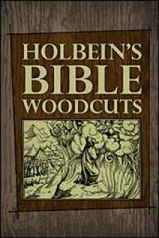 Holbein's Bible Woodcuts