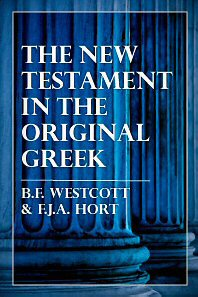 The New Testament in the Original Greek (Westcott and Hort)
