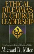 Ethical Dilemmas in Church Leadership