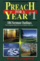 Preach for a Year, vol. 1