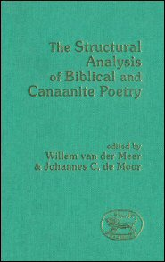 Structural Analysis of Biblical and Canaanite Poetry